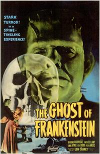 The Ghost of Frankenstein - 11 x 17 Movie Poster - Style A