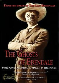 The Ghosts of Edendale - 11 x 17 Movie Poster - Style A