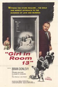 The Girl In Room 13 - 11 x 17 Movie Poster - Style A