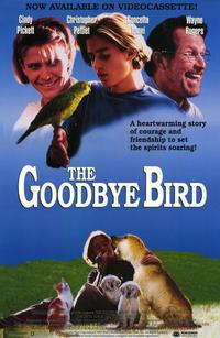 The Goodbye Bird - 11 x 17 Movie Poster - Style A