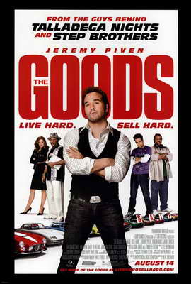 The Goods: Live Hard, Sell Hard - 11 x 17 Movie Poster - Style B
