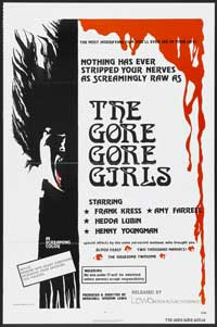 The Gore-Gore Girls - 43 x 62 Movie Poster - Bus Shelter Style A