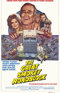 The Great Smokey Roadblock - 11 x 17 Movie Poster - Style A