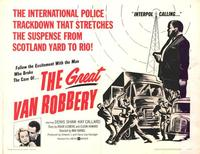 Great Van Robbery - 11 x 14 Movie Poster - Style A