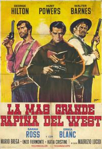 The Greatest Robbery in the West - 11 x 17 Movie Poster - Spanish Style A