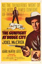 The Gunfight at Dodge City - 27 x 40 Movie Poster - Style A
