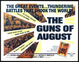 The Guns of August - 22 x 28 Movie Poster - Half Sheet Style A