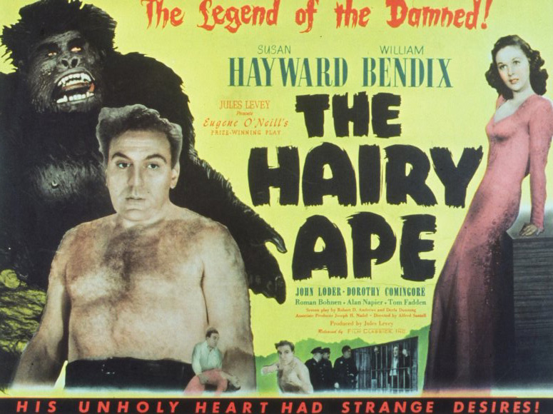 the hairy ape modern day Sparknotes: the hairy ape: themes, motifs and symbols themes human regression by industrialization the resounding theme of the hairy ape is the effect of.