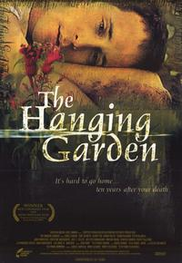 The Hanging Garden - 11 x 17 Movie Poster - Style A