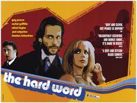 The Hard Word - 27 x 40 Movie Poster - Style B