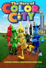 """The Hero of Color City"" Movie Poster"