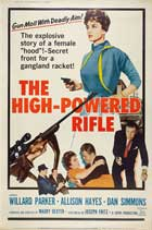 The High Powered Rifle