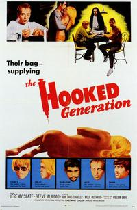 The Hooked Generation - 43 x 62 Movie Poster - Bus Shelter Style A
