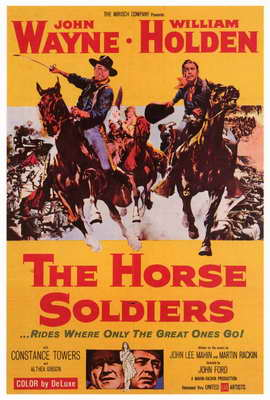 The Horse Soldiers - 27 x 40 Movie Poster - Style A