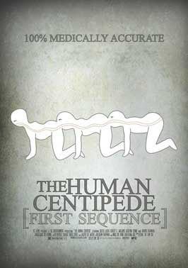 The Human Centipede  First Sequence Human Centipede Movie Poster