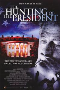 The Hunting of the President - 11 x 17 Movie Poster - Style A