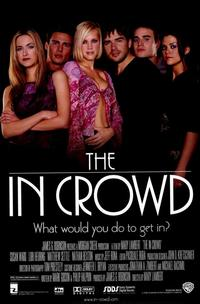 The In Crowd - 11 x 17 Movie Poster - Style A