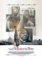 """The Inevitable Defeat of Mister & Pete"" Movie Poster"