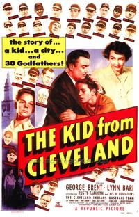 The Kid From Cleveland - 43 x 62 Movie Poster - Bus Shelter Style A