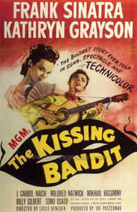 The Kissing Bandit - 43 x 62 Movie Poster - Bus Shelter Style A