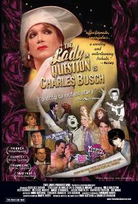 The Lady in Question Is Charles Busch - 43 x 62 Movie Poster - Bus Shelter Style A