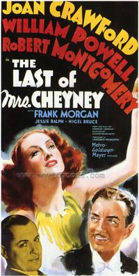 The Last of Mrs. Cheyney - 43 x 62 Movie Poster - Bus Shelter Style A