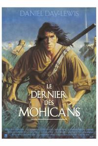 The Last of the Mohicans - 27 x 40 Movie Poster - French Style A