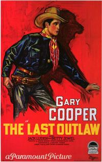 The Last Outlaw - 11 x 17 Movie Poster - Style A
