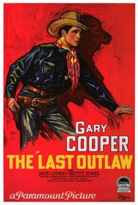 The Last Outlaw - 27 x 40 Movie Poster - Style A