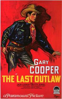 The Last Outlaw - 43 x 62 Movie Poster - Bus Shelter Style A