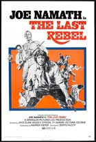 The Last Rebel - 11 x 17 Movie Poster - Style A