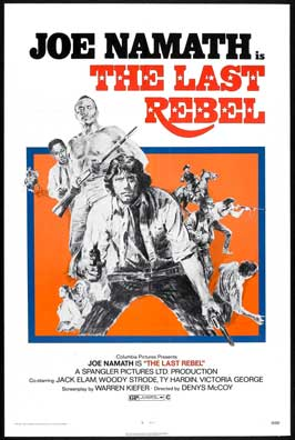 The Last Rebel - 27 x 40 Movie Poster - Style A