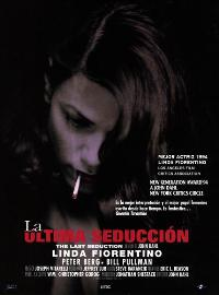The Last Seduction - 11 x 17 Movie Poster - Spanish Style A