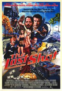 The Last Shot - 43 x 62 Movie Poster - Bus Shelter Style A