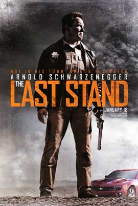 The Last Stand - DS 1 Sheet Movie Poster - Style A