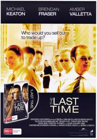The Last Time - 43 x 62 Movie Poster - Bus Shelter Style A
