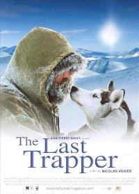 The Last Trapper - 27 x 40 Movie Poster - Style A