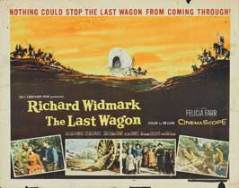 The Last Wagon - 22 x 28 Movie Poster - Half Sheet Style A