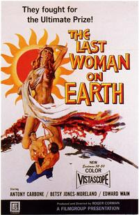 The Last Woman on Earth - 11 x 17 Movie Poster - Style A