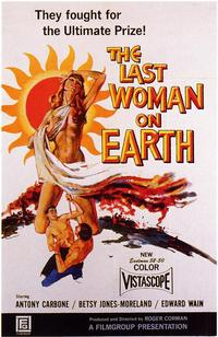 The Last Woman on Earth - 43 x 62 Movie Poster - Bus Shelter Style A