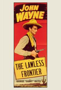 The Lawless Frontier - 27 x 40 Movie Poster - Style A
