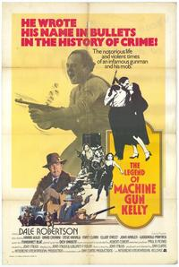 The Legend of Machine Gun Kelly - 11 x 17 Movie Poster - Style A