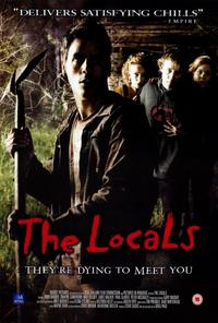 The Locals - 27 x 40 Movie Poster - Style A