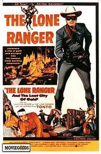 The Lone Ranger and the Lost City of Gold - 43 x 62 Movie Poster - Bus Shelter Style A