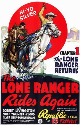 The Lone Ranger Rides Again - 11 x 17 Movie Poster - Style A