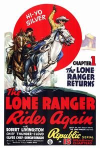 The Lone Ranger Rides Again - 27 x 40 Movie Poster - Style A