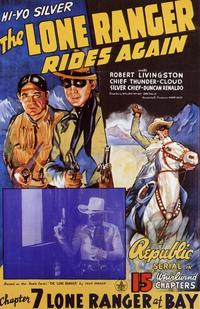 The Lone Ranger Rides Again - 11 x 17 Movie Poster - Style C