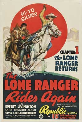 The Lone Ranger Rides Again - 11 x 17 Movie Poster - Style D