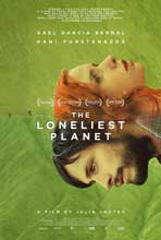 The Loneliest Planet - 11 x 17 Movie Poster - Style A