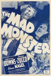 The Mad Monster - 27 x 40 Movie Poster - Style A